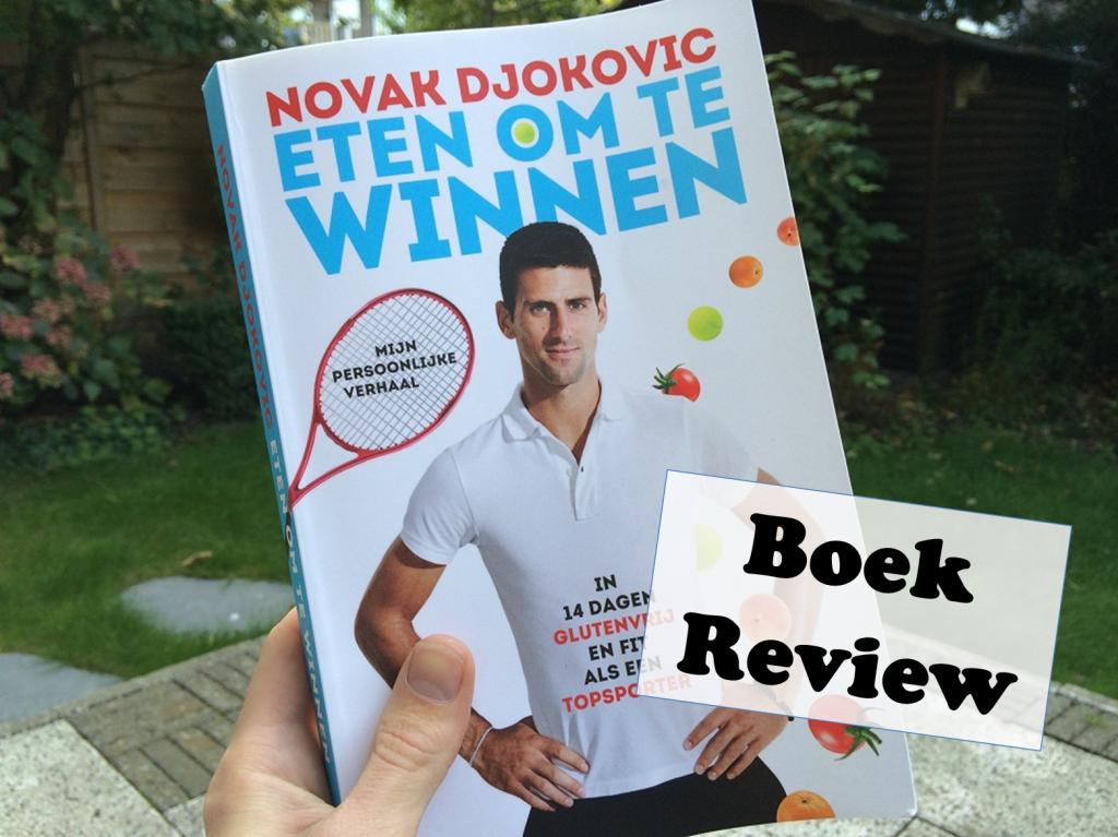 Eten om te winnen van Novak Djokovic