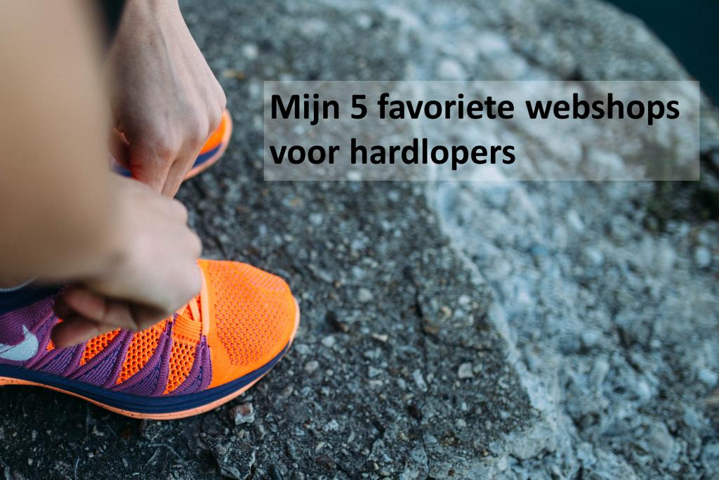 heelhardlopen_mijn vijf favoriete webshops voor hardlopers